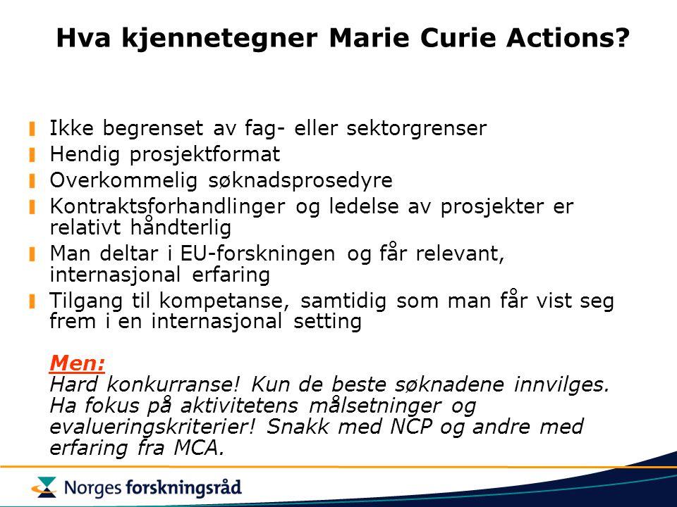 Hva kjennetegner Marie Curie Actions.