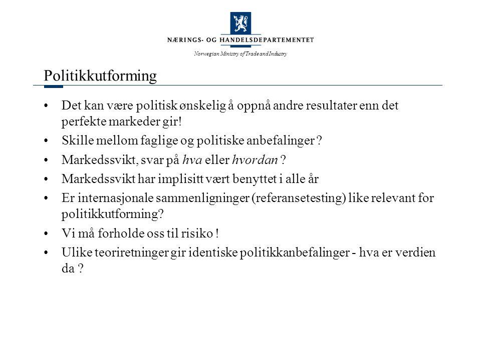 Norwegian Ministry of Trade and Industry Eksempler på virkemidler og begrunnelser Tilskudd til forskning –eksterne virkninger Kompetanseprogrammer –eksterne virkninger Strategisk teknologiforskning –kvalifisert gjetting (?) Eksportgarantier –konkurransedyktige betingelser for norsk næringsliv