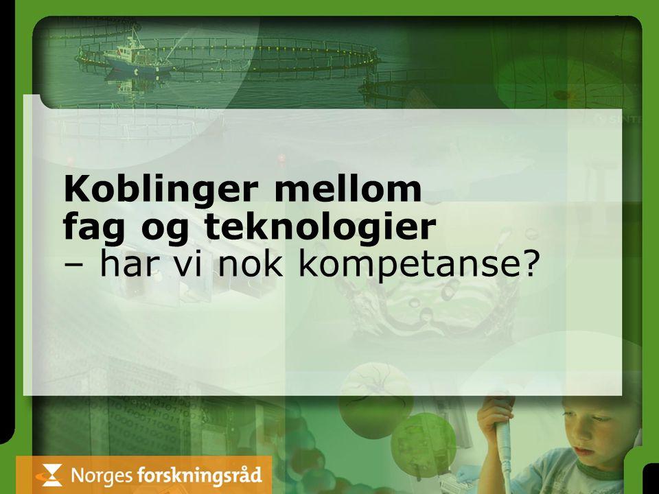 Koblinger mellom fag og teknologier – har vi nok kompetanse?