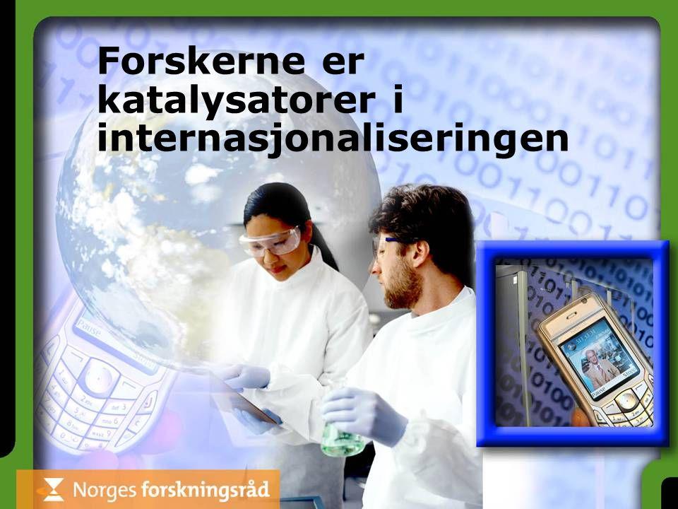 Forskerne er katalysatorer i internasjonaliseringen