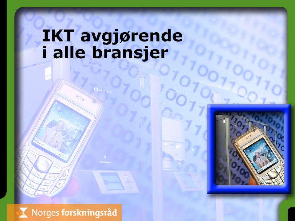IKT avgjørende i alle bransjer