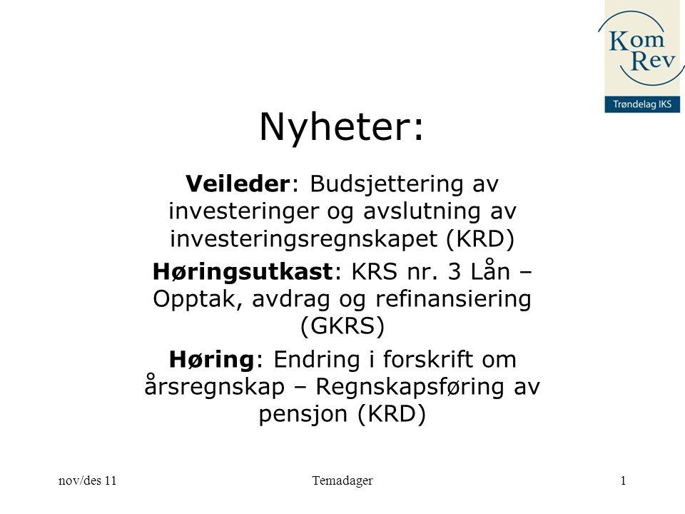 Nyheter: Veileder: Budsjettering av investeringer og avslutning av investeringsregnskapet (KRD) Høringsutkast: KRS nr.
