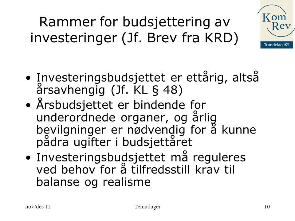 Rammer for budsjettering av investeringer (Jf.