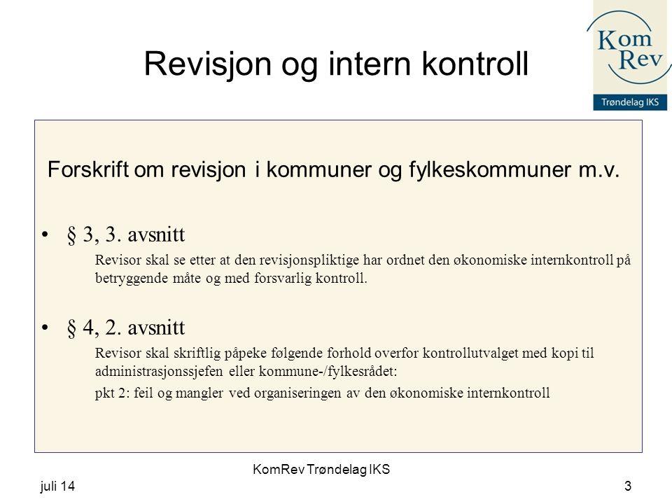 KomRev Trøndelag IKS juli 143 Revisjon og intern kontroll Forskrift om revisjon i kommuner og fylkeskommuner m.v.