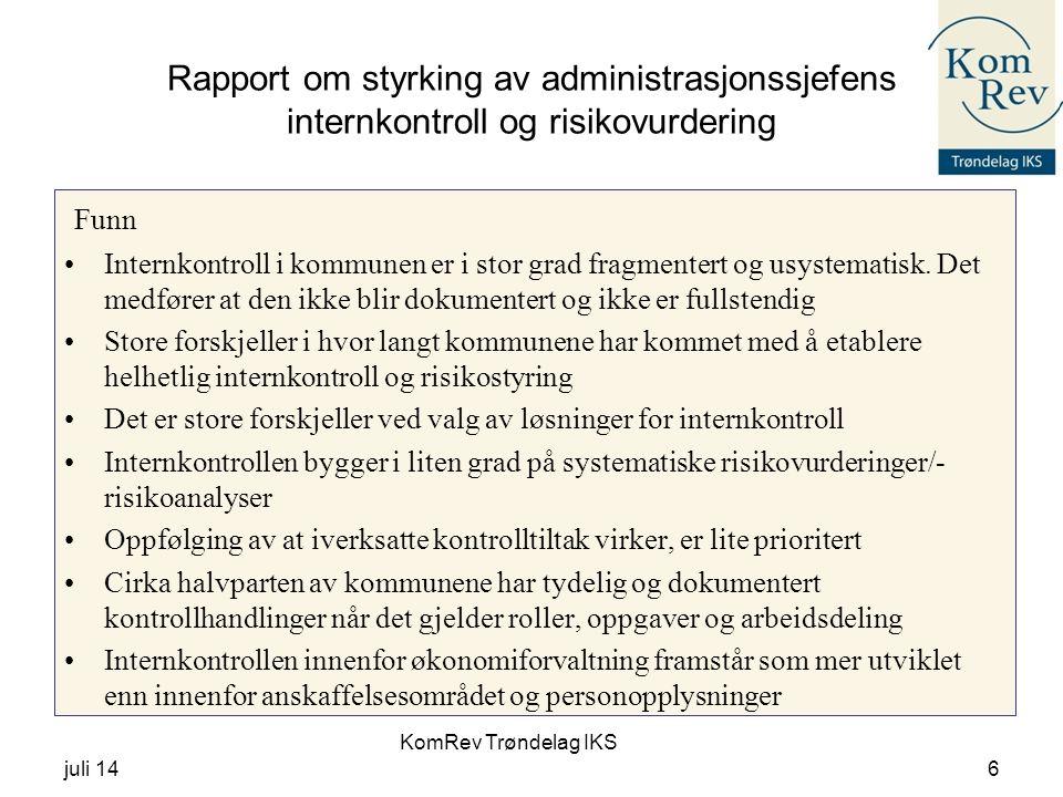KomRev Trøndelag IKS juli 146 Rapport om styrking av administrasjonssjefens internkontroll og risikovurdering Funn Internkontroll i kommunen er i stor grad fragmentert og usystematisk.