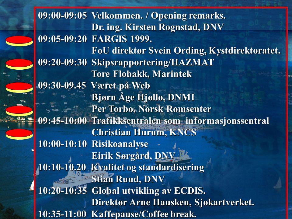 09:00-09:05 Velkommen./ Opening remarks. Dr. ing.