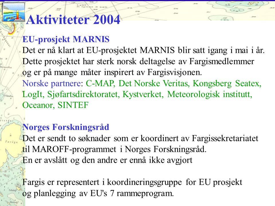 EU-prosjekt MARNIS Det er nå klart at EU-prosjektet MARNIS blir satt igang i mai i år.