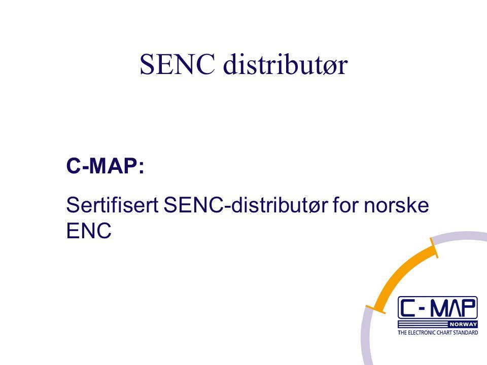 SENC distributør C-MAP: Sertifisert SENC-distributør for norske ENC