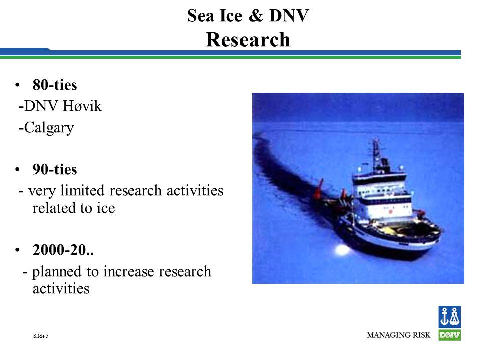 Slide 6 FoU-behov.
