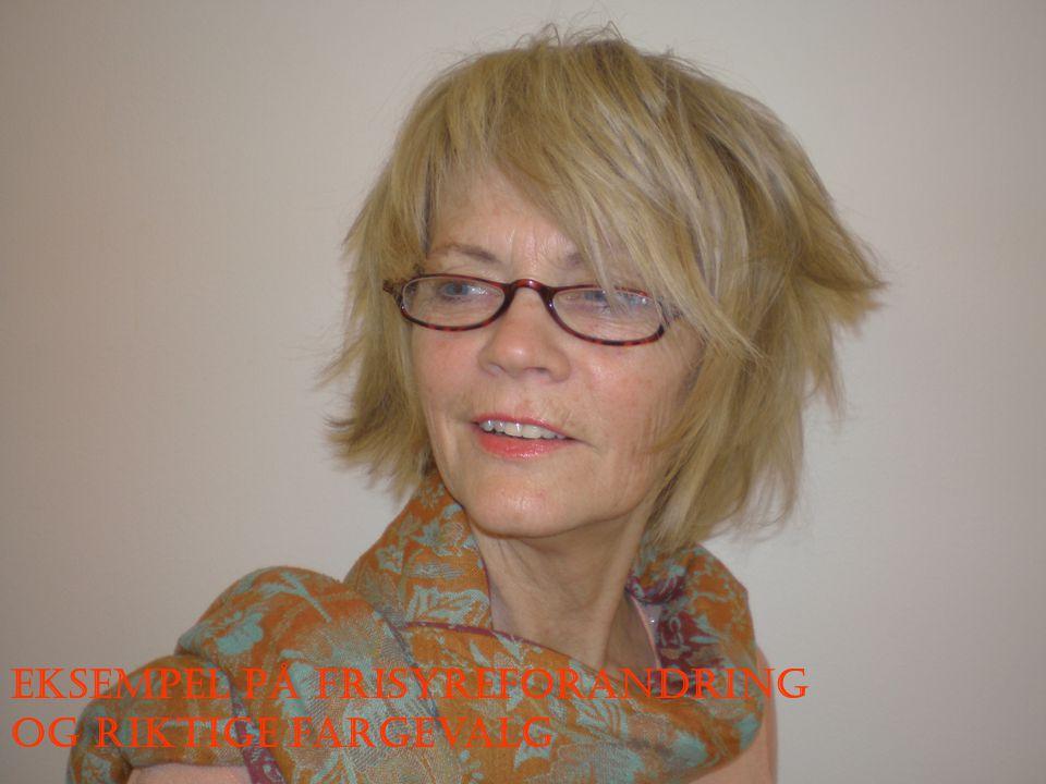 Eksempel på frisyreforandring og riktige fargevalg