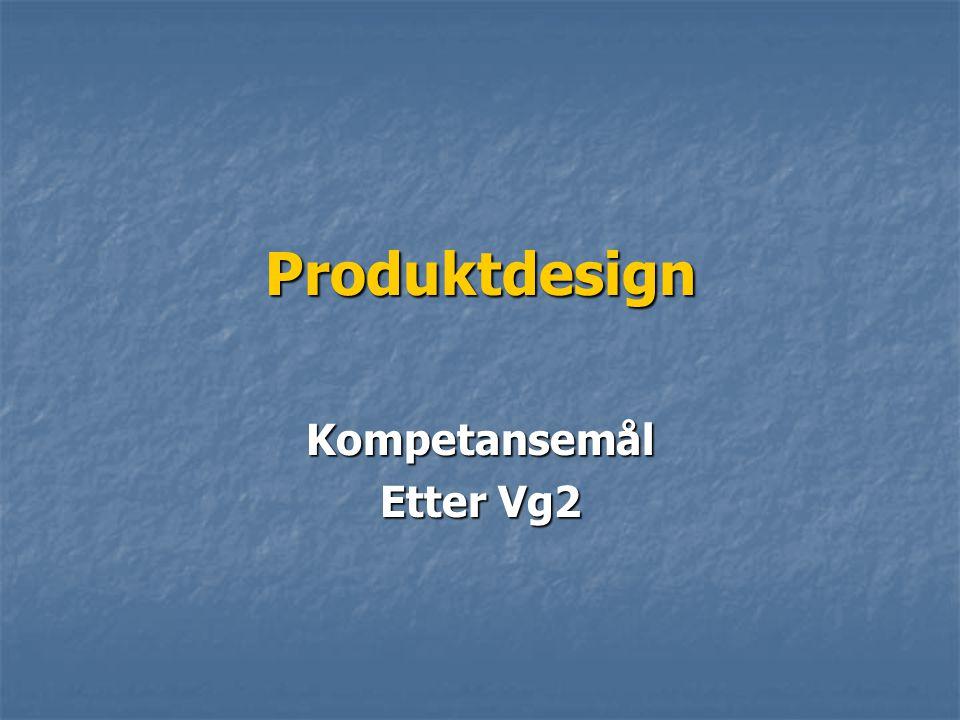 Produktdesign Kompetansemål Etter Vg2