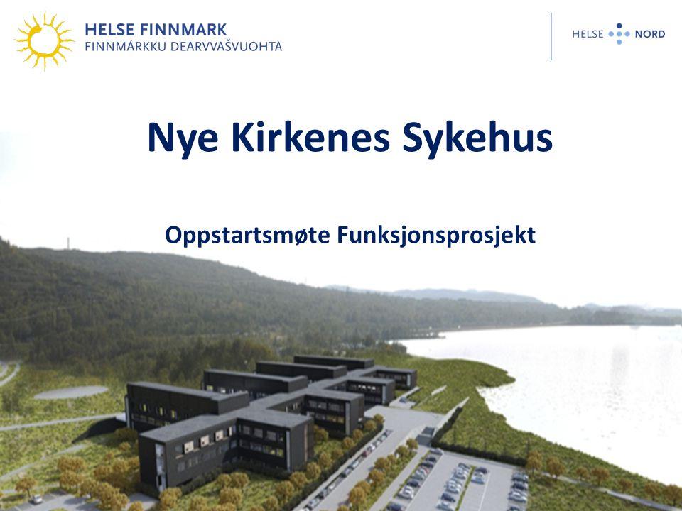 Nye Kirkenes Sykehus Oppstartsmøte Funksjonsprosjekt