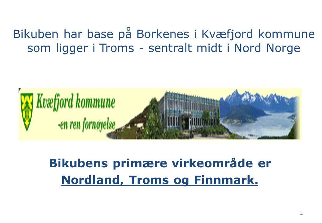 2 Bikubens primære virkeområde er Nordland, Troms og Finnmark. Bikuben har base på Borkenes i Kvæfjord kommune som ligger i Troms - sentralt midt i No