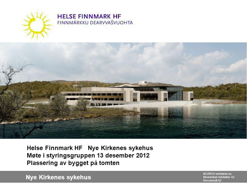 Nye Kirkenes sykehus BOARCH arkitekter as Momentum Arkitekter AS Norconsult AS Tomten 2