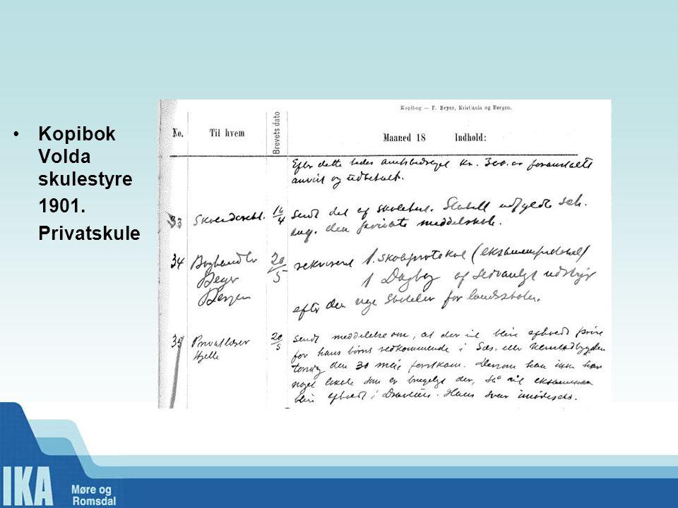 Kopibok Volda skulestyre 1901. Privatskule