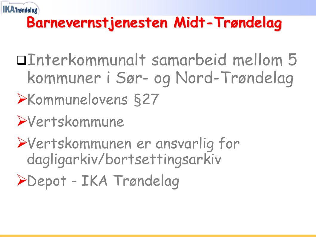 Barnevernstjenesten Midt-Trøndelag  Interkommunalt samarbeid mellom 5 kommuner i Sør- og Nord-Trøndelag  Kommunelovens §27  Vertskommune  Vertskom
