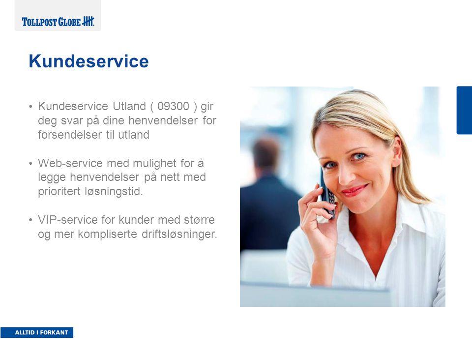 Kundeservice Utland ( 09300 ) gir deg svar på dine henvendelser for forsendelser til utland Web-service med mulighet for å legge henvendelser på nett med prioritert løsningstid.