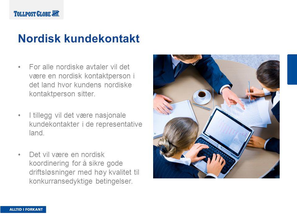 For alle nordiske avtaler vil det være en nordisk kontaktperson i det land hvor kundens nordiske kontaktperson sitter.