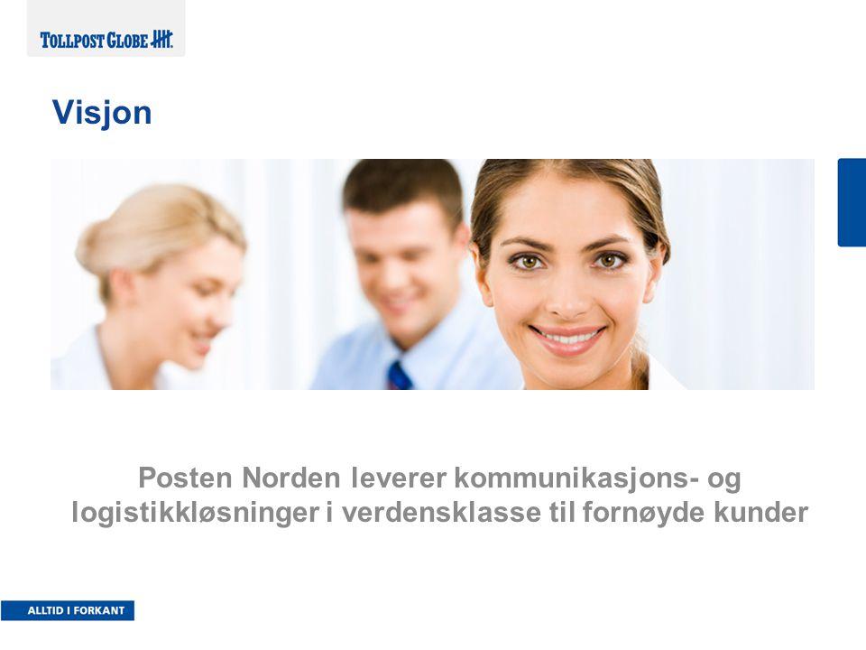 Posten Norden leverer kommunikasjons- og logistikkløsninger i verdensklasse til fornøyde kunder Visjon