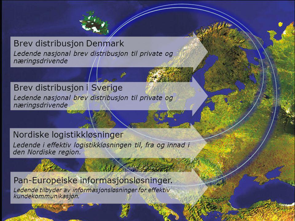 5 Brev distribusjon Denmark Ledende nasjonal brev distribusjon til private og næringsdrivende Nordiske logistikkløsninger Ledende i effektiv logistikkløsningen til, fra og innad i den Nordiske region.