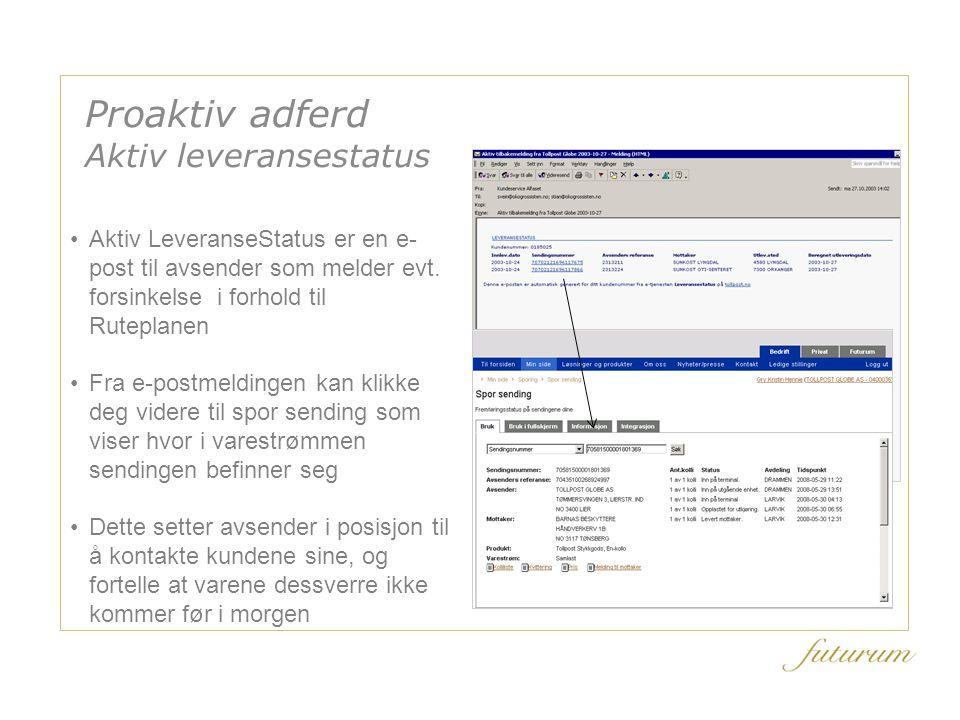 Aktiv LeveranseStatus er en e- post til avsender som melder evt.