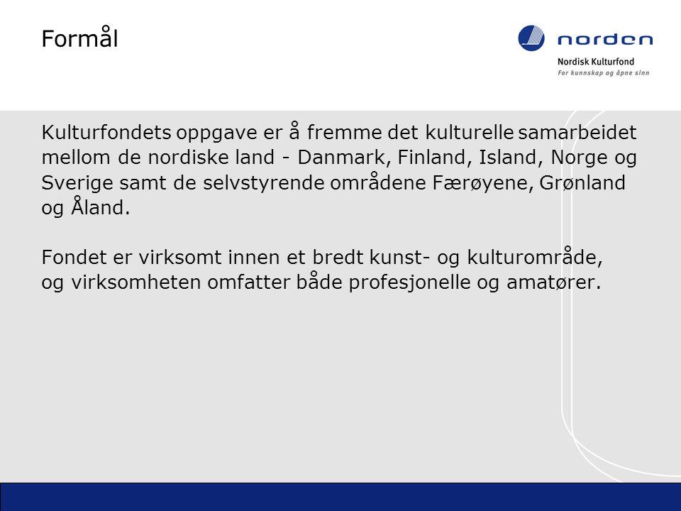 Formål Kulturfondets oppgave er å fremme det kulturellesamarbeidet mellom de nordiske land - Danmark, Finland, Island, Norge og Sverige samt de selvstyrende områdene Færøyene, Grønland og Åland.