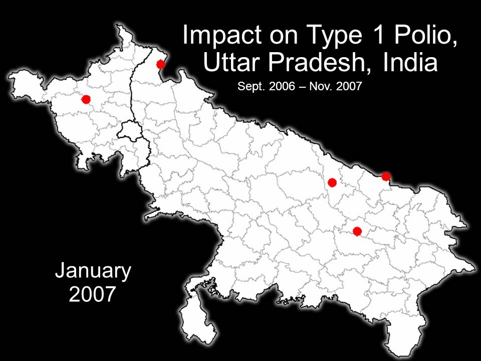 IPDG Sverre Bjønnes PolioPlus - Oslo RK- 5.03.09 15 Impact on Type 1 Polio, Uttar Pradesh, India Sept. 2006 – Nov. 2007 January 2007