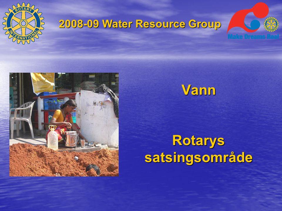 2008-09 Water Resource Group Men utfordringene er formidable, altfor mange savner tilgang til vann  Afrika sør for Sahara47%  Østre del av Asia29%  Søndre del av Asia28%  Midtøsten18%  Latin-Amerika18%