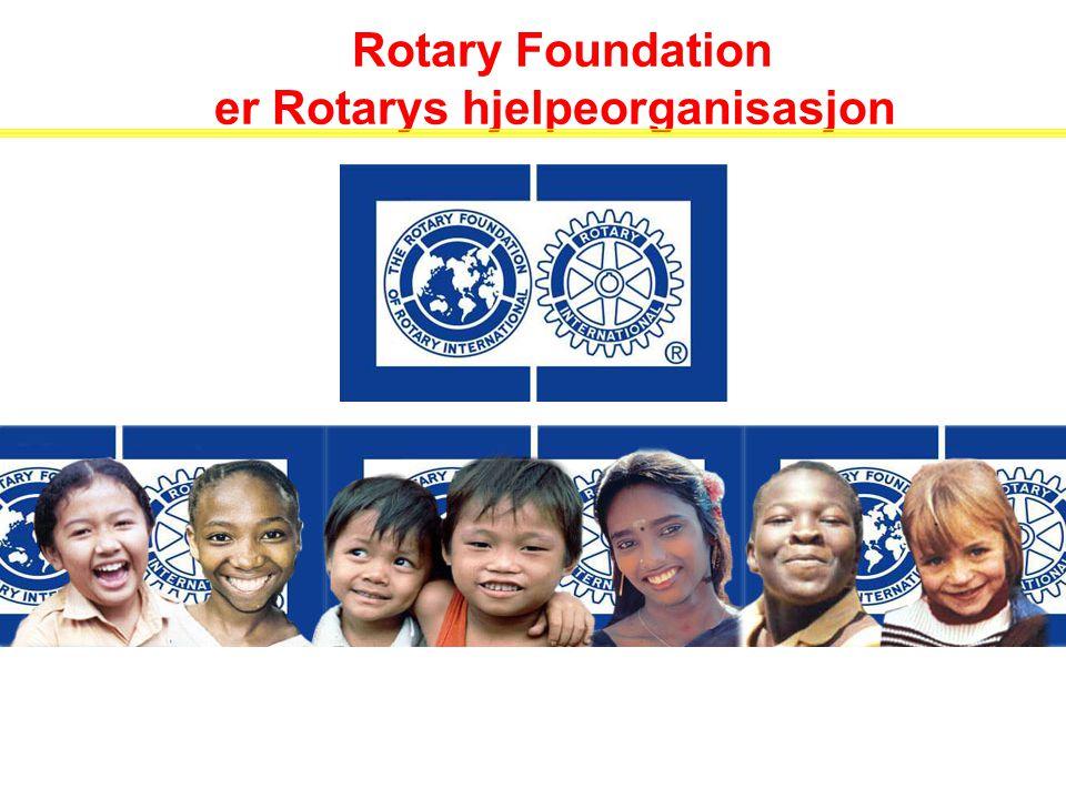 Rotary Foundation er Rotarys hjelpeorganisasjon