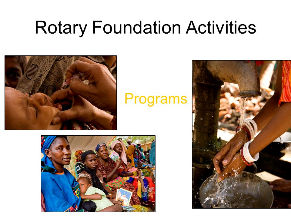 Rotary Foundation Activities Programs