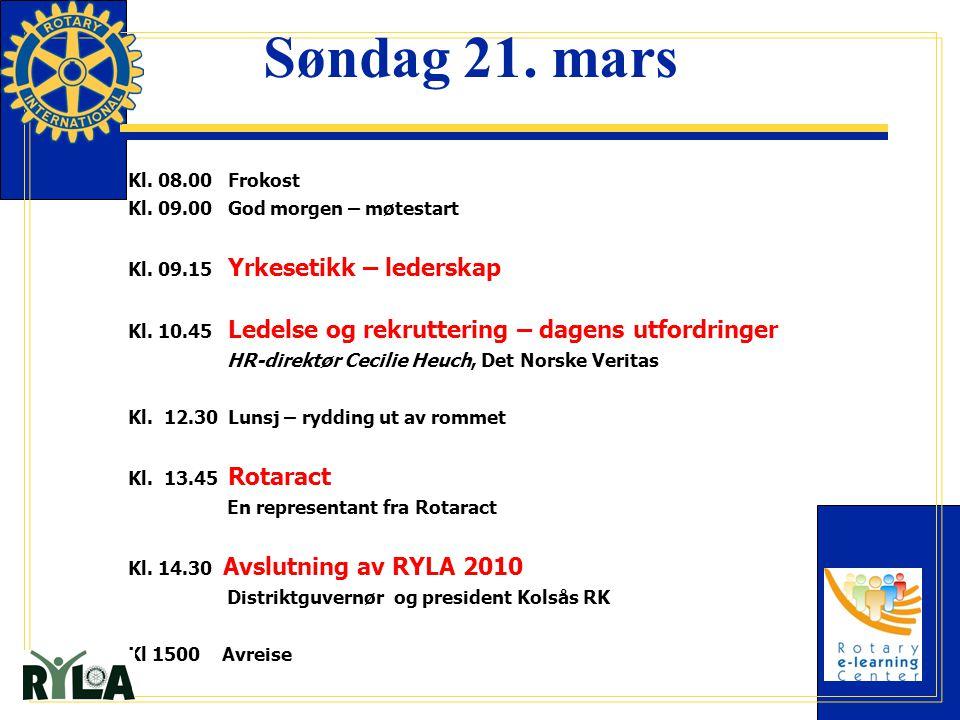 Søndag 21. mars Kl. 08.00 Frokost Kl. 09.00 God morgen – møtestart Kl. 09.15 Yrkesetikk – lederskap Kl. 10.45 Ledelse og rekruttering – dagens utfordr