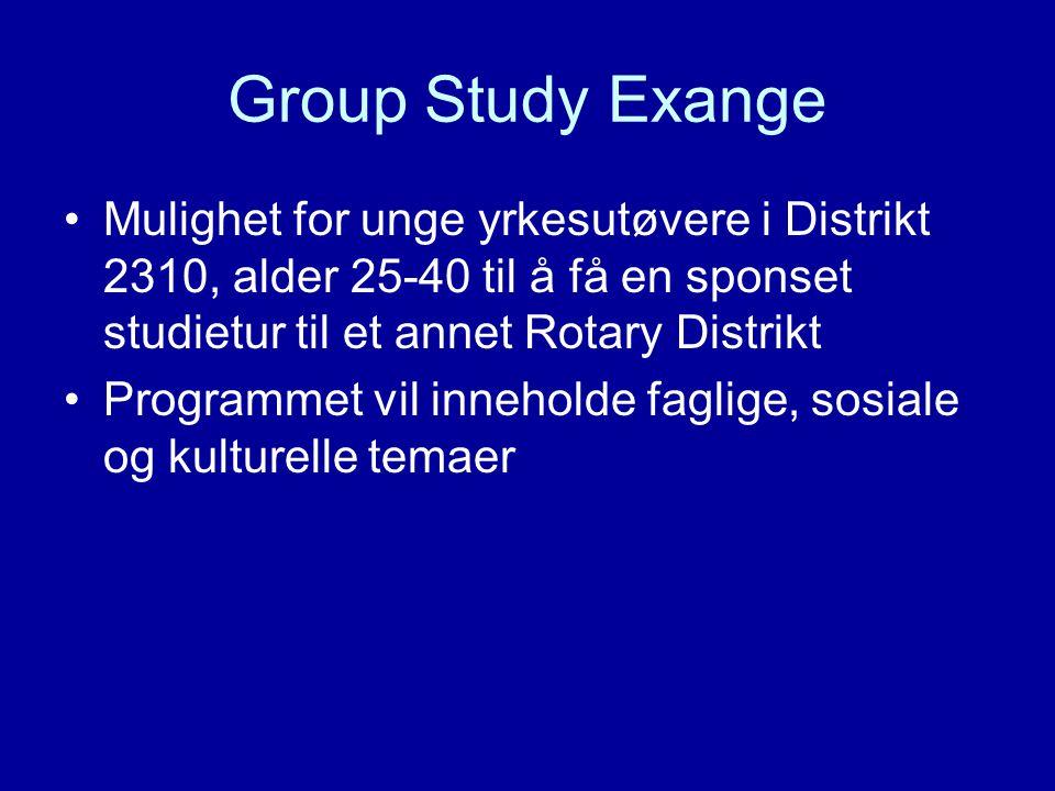 Group Study Exange Mulighet for unge yrkesutøvere i Distrikt 2310, alder 25-40 til å få en sponset studietur til et annet Rotary Distrikt Programmet v