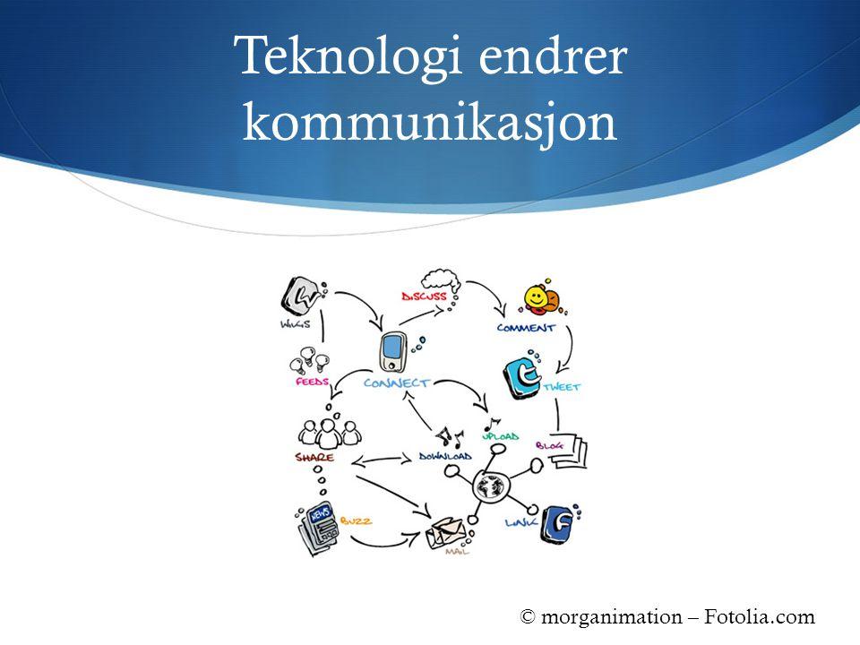 Teknologi endrer kommunikasjon © morganimation – Fotolia.com