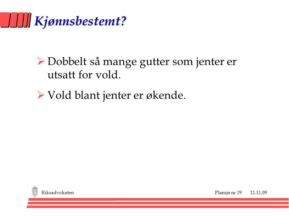 Plansje nr 29 11.11.09Riksadvokaten Kjønnsbestemt.