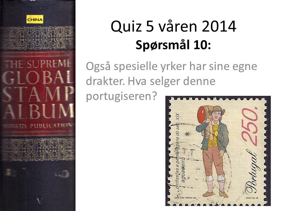 Quiz 5 våren 2014 Spørsmål 10: Også spesielle yrker har sine egne drakter.