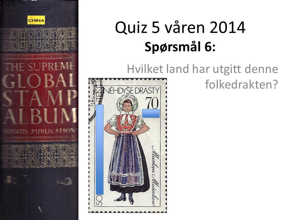 Quiz 5 våren 2014 Spørsmål 6: Hvilket land har utgitt denne folkedrakten