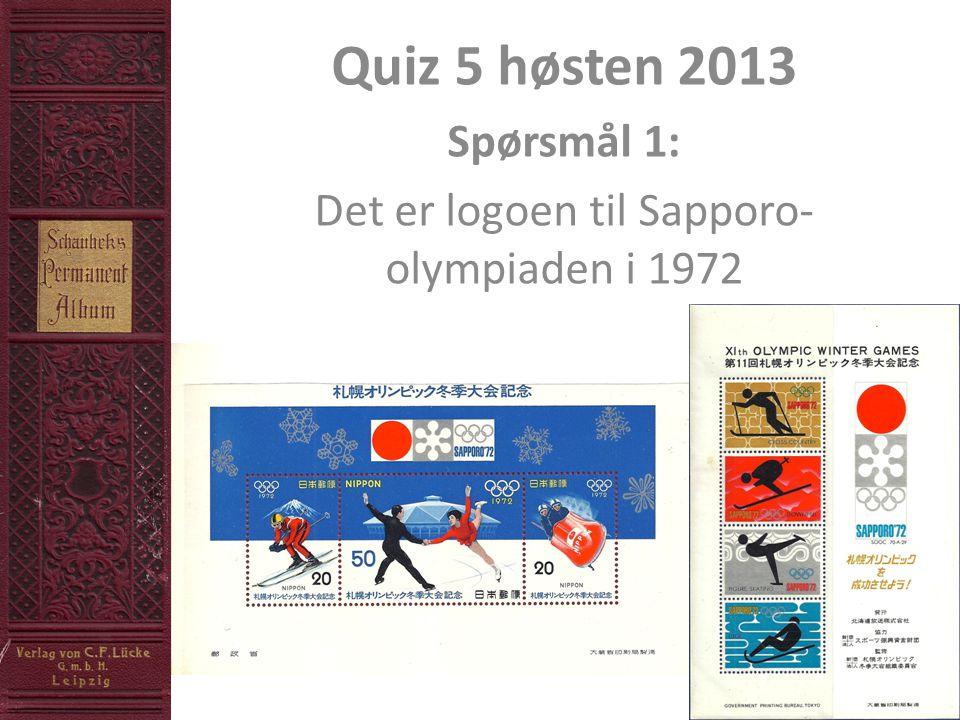 Quiz 5 høsten 2013 Spørsmål 1: Det er logoen til Sapporo- olympiaden i 1972