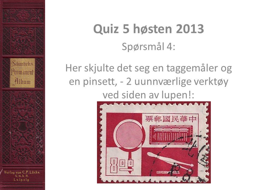 Quiz 5 høsten 2013 Spørsmål 4: Her skjulte det seg en taggemåler og en pinsett, - 2 uunnværlige verktøy ved siden av lupen!: