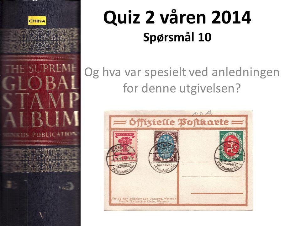 Quiz 2 våren 2014 Spørsmål 10 Og hva var spesielt ved anledningen for denne utgivelsen?