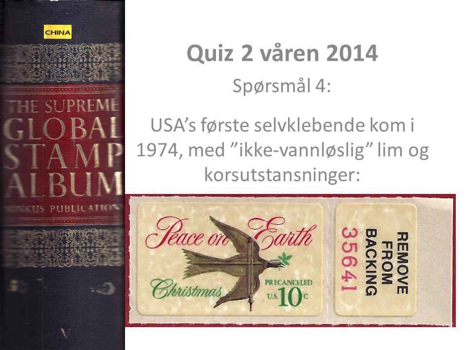 """Quiz 2 våren 2014 Spørsmål 4: USA's første selvklebende kom i 1974, med """"ikke-vannløslig"""" lim og korsutstansninger:"""