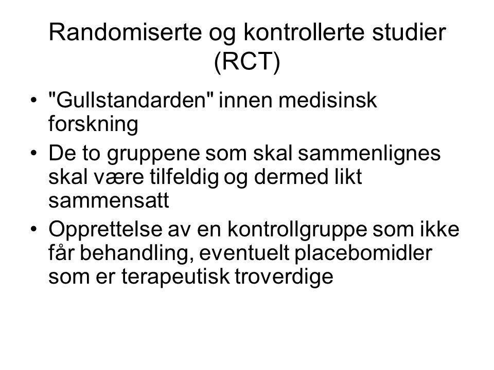 Randomiserte og kontrollerte studier (RCT)