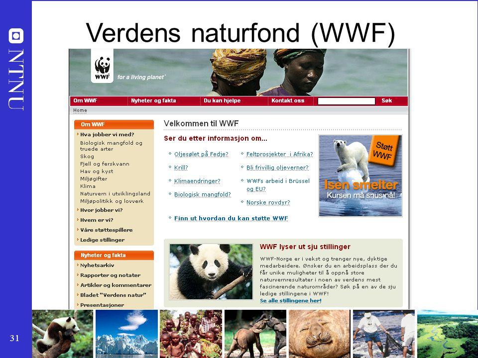 31 Verdens naturfond (WWF)