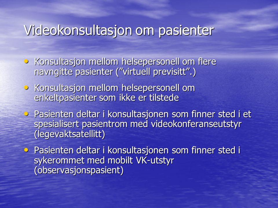 """Videokonsultasjon om pasienter Konsultasjon mellom helsepersonell om flere navngitte pasienter (""""virtuell previsitt"""".) Konsultasjon mellom helseperson"""