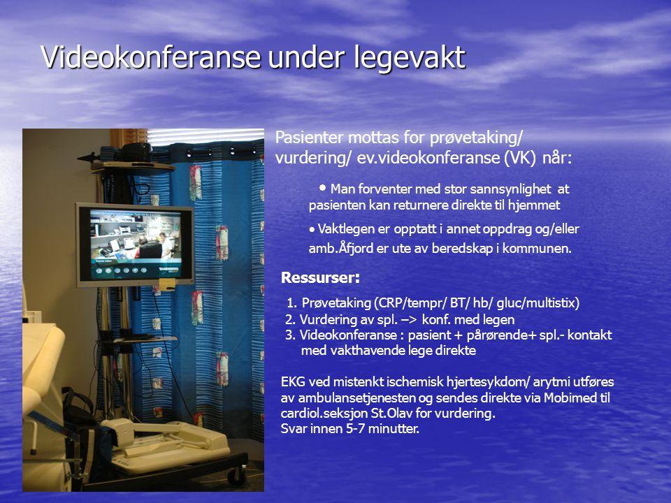 Videokonferanse under legevakt Pasienter mottas for prøvetaking/ vurdering/ ev.videokonferanse (VK) når:  Man forventer med stor sannsynlighet at p