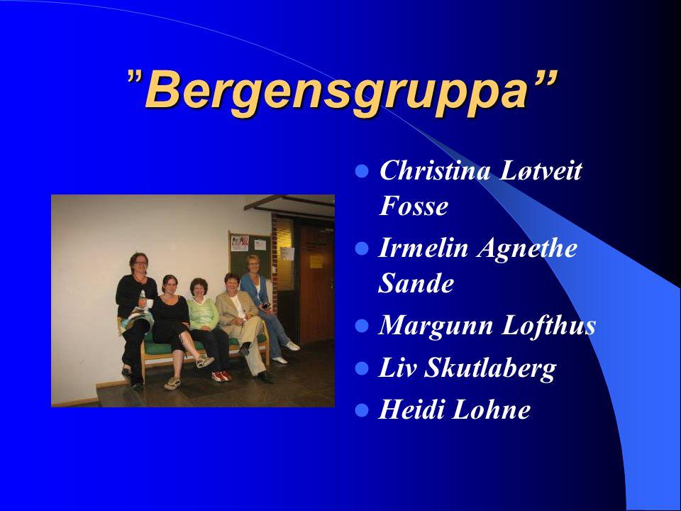 """Bergensgruppa"" Christina Løtveit Fosse Irmelin Agnethe Sande Margunn Lofthus Liv Skutlaberg Heidi Lohne"