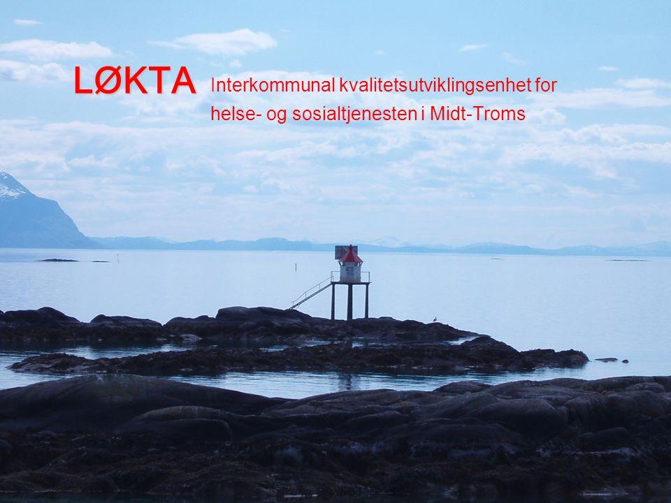Historikk LØKTA er et resultat fra DMS- prosjektet i Midt-Troms, prøvedrift 2005-2007 under selve prosjekttiden.