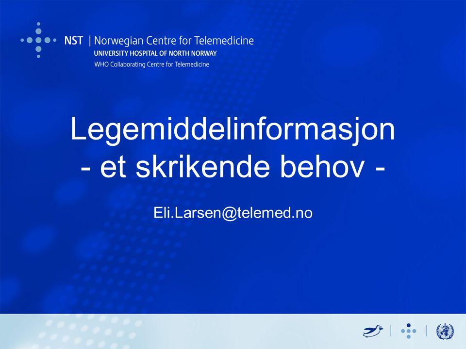 Disposisjon Motivasjon Kartlegging av behov Nettbasert legemiddelkort/Kjernejournal Fremtiden