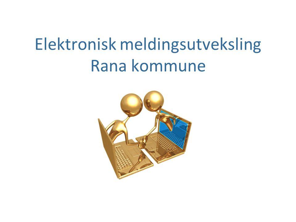 Elektronisk meldingsutveksling Rana kommune