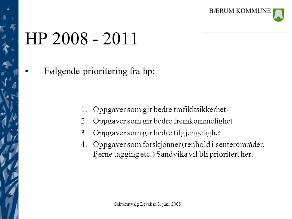 Sektorutvalg Levekår 3. juni 2008 Brutto driftsutgifter – 64,4 mill.kr.