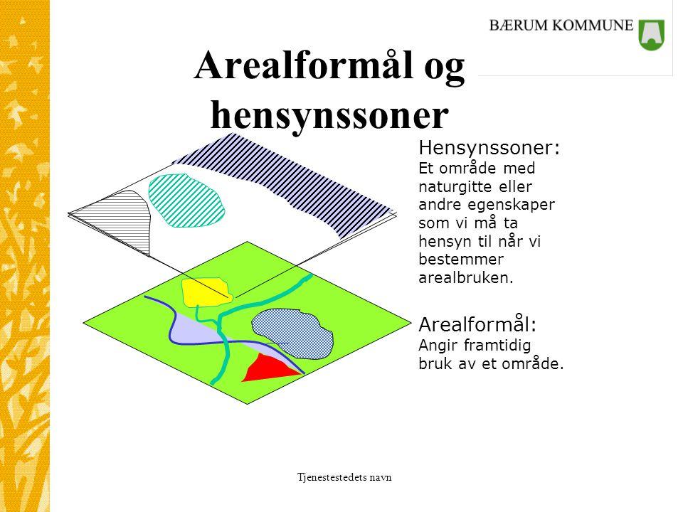 Tjenestestedets navn Arealformål og hensynssoner Hensynssoner: Et område med naturgitte eller andre egenskaper som vi må ta hensyn til når vi bestemmer arealbruken.
